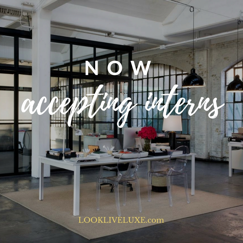 now-accepting-interns-LOOKLIVELUXE